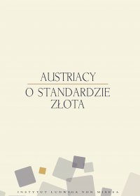 Austriacy o standardzie złota - Murray Newton Rothbard - ebook