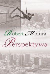 Perspektywa - Robert Midura - ebook