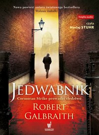 Jedwabnik - Robert Galbraith - audiobook