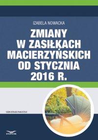 Zmiany w zasiłkach macierzyńskich od stycznia 2016 r.