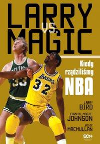 Larry vs Magic. Kiedy rządziliśmy NBA