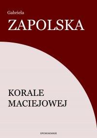 Korale Maciejowej - Gabriela Zapolska - ebook