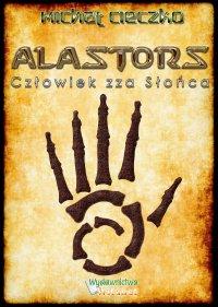 Alastors. Człowiek zza Słońca