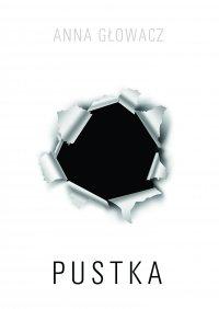 Pustka - Anna Głowacz - ebook