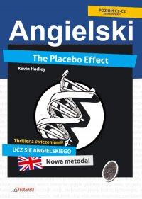 Placebo Effect. Angielski thriller z ćwiczeniami