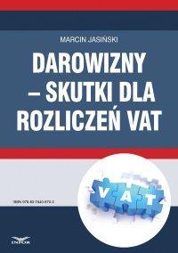 Darowizny – skutki dla rozliczeń VAT - Marcin Jasiński - ebook