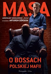 Masa o bossach polskiej mafii