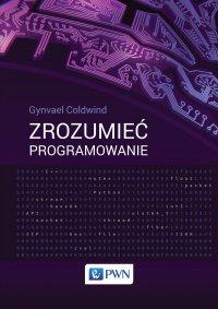 Zrozumieć programowanie