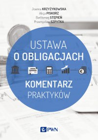 Ustawa o obligacjach - Joanna Krzyżykowska - ebook