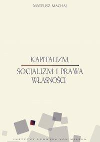 Kapitalizm, socjalizm i prawa własności