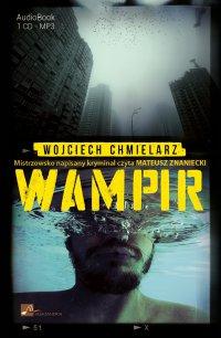 Wampir - Wojciech Chmielarz - audiobook