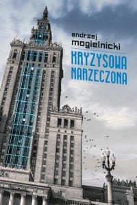 Kryzysowa narzeczona - Andrzej Mogielnicki - ebook