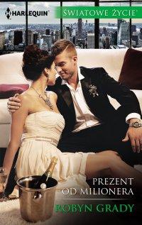 Prezent od milionera - Robyn Grady - ebook
