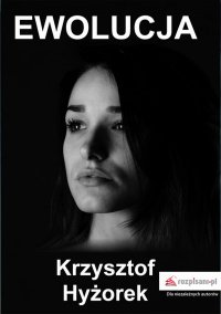 Ewolucja - Krzysztof Hyżorek - ebook