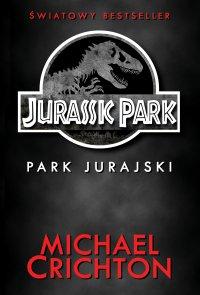 Jurassic Park. Park Jurajski