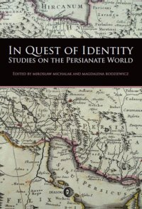 In Quest of Identity. Studies on the Persianate World - Opracowanie zbiorowe - ebook