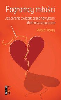 Pogromcy miłości: jak chronić związek przed nawykami, które niszczą uczucie