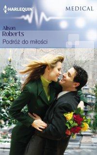 Podróż do miłości - Alison Roberts - ebook