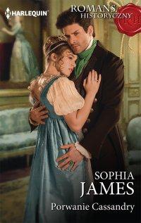 Porwanie Cassandry - Sophia James - ebook