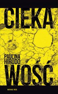 Ciekawość - Paulina Hirudo - ebook