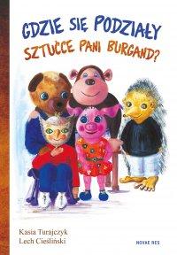 Gdzie się podziały sztućce pani Burgand? - Lech Cieśliński - ebook