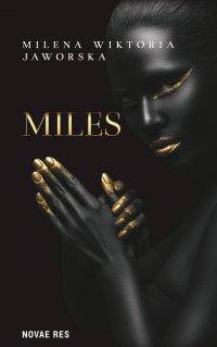 Miles - Milena Wiktoria Jaworska - ebook