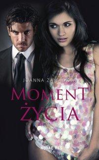 Moment życia - Joanna Zawadzka - ebook