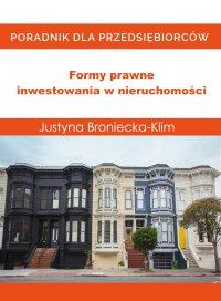 Formy prawne inwestowania w nieruchomości