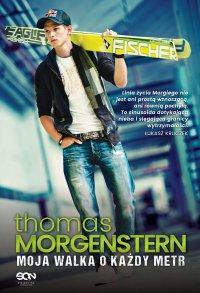 Thomas Morgenstern. Moja walka o każdy metr - Thomas Morgenstern - ebook