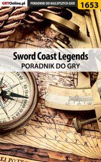 Sword Coast Legends - poradnik do gry