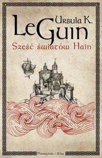 Sześć światów Hain - Ursula K.Le Guin - ebook