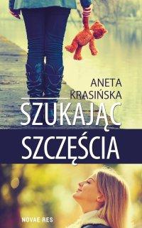 Szukając szczęścia - Aneta Krasińska - ebook