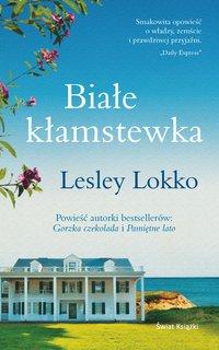 Białe kłamstewka - Lesley Lokko - ebook