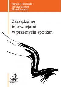 Zarządzanie innowacjami w przemyśle spotkań - Krzysztof Borodako - ebook