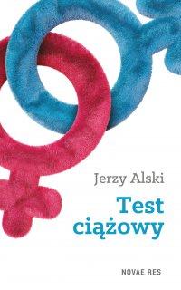 Test ciążowy - Jerzy Alski - ebook