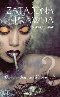 Zatajona prawda - Łukasz Kulak - ebook