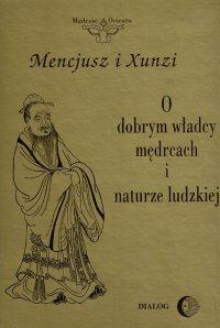 O dobrym władcy, mędrcach i naturze ludzkiej - Mencjusz - ebook