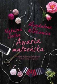 Awaria małżeńska - Natasza Socha - ebook