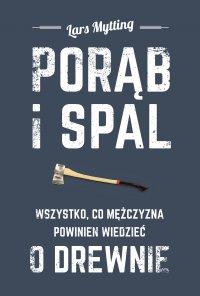 Porąb i spal - Lars Mytting - ebook