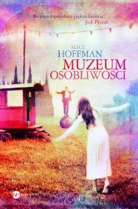 Muzeum osobliwości - Alice Hoffman - ebook