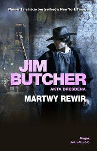 Martwy rewir. Akta Dresdena - Jim Butcher - ebook