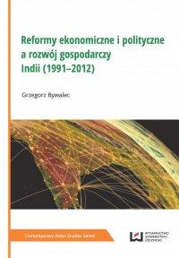 Reformy ekonomiczne i polityczne a rozwój gospodarczy Indii (1991–2012)