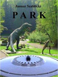 Park - Janusz Szablicki - ebook
