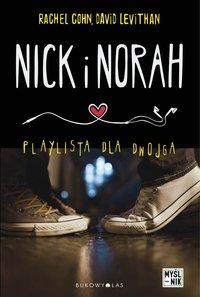 Nick i Norah. Playlista dla dwojga