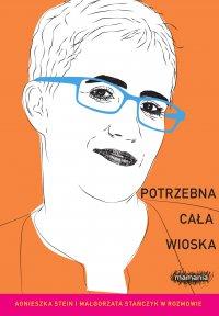 Potrzebna cała wioska - Agnieszka Stein - ebook