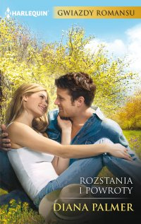 Rozstania i powroty - Diana Palmer - ebook