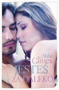 Jesteś za daleko - Abbi Glines - ebook
