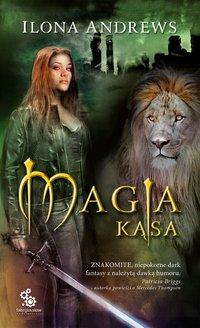 Magia kąsa - Ilona Andrews - ebook