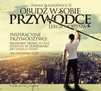 Obudź w sobie Przywódcę - lekcje Mojżesza - Fabian Błaszkiewicz SJ - audiobook