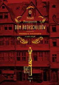 Dom Rothschildów Tom I
